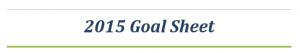 2015 Goal Sheet